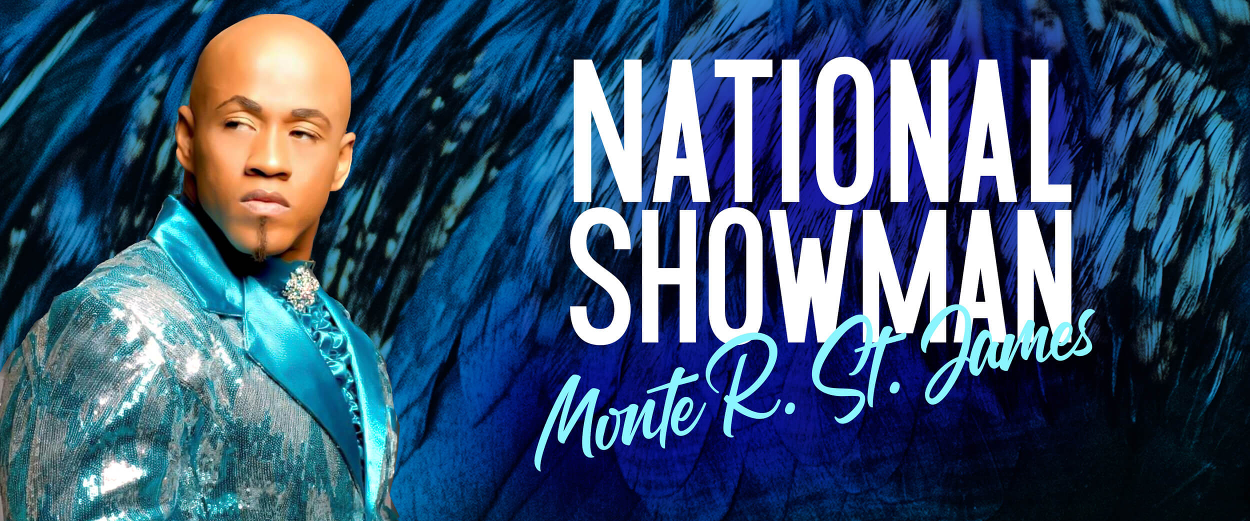 Monte-R-St-James---National-Showman-banner-1